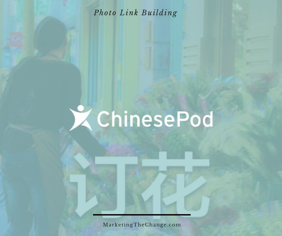 Photo Link Building chinesepod