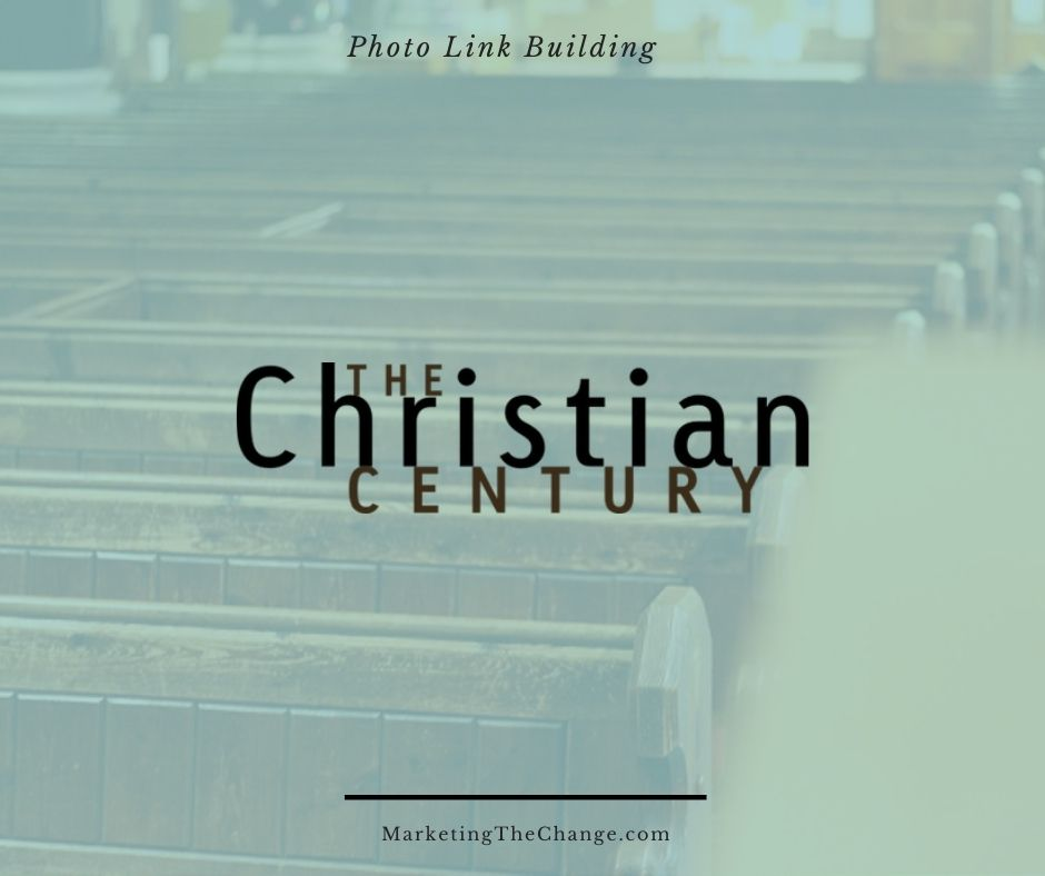 Photo Link Building christiancentury