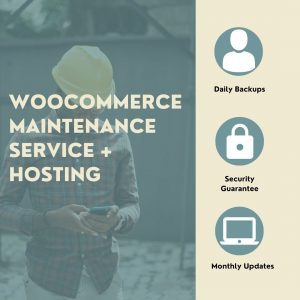 WooCommerce Maintenance Service + Hosting